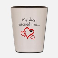 dogs are angels with fur Shot Glass