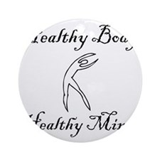 healthy body black 1 Round Ornament