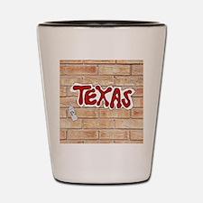 Texas Graffiti On Brick Wall Shot Glass