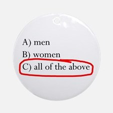 All of the above Ornament (Round)