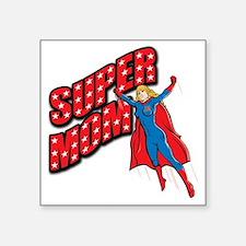 """Super Mom Square Sticker 3"""" x 3"""""""