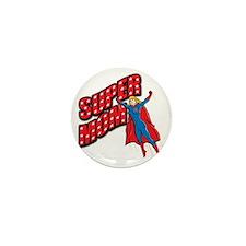 Super Mom Mini Button