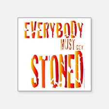"Stoned Square Sticker 3"" x 3"""