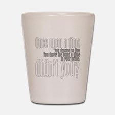 Once Upon a Time Shot Glass