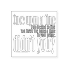 """Once Upon a Time Square Sticker 3"""" x 3"""""""