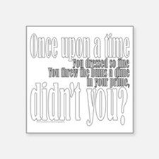 "Once Upon a Time Square Sticker 3"" x 3"""