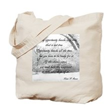 opportunity ll Tote Bag
