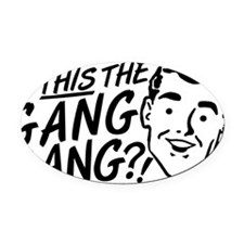 gangbang01 Oval Car Magnet