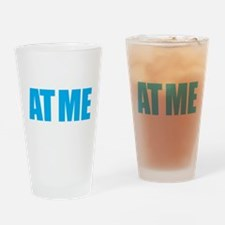 look-at-me-now02 Drinking Glass