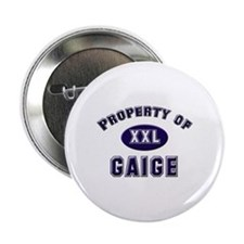 Property of gaige Button