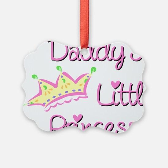 Daddys Little Princess Ornament