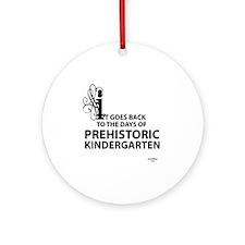 prehistoric_kindergarten Round Ornament