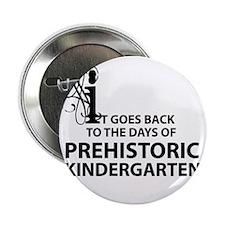 "prehistoric_kindergarten 2.25"" Button"