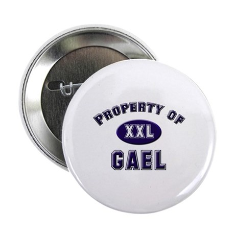 Property of gael Button