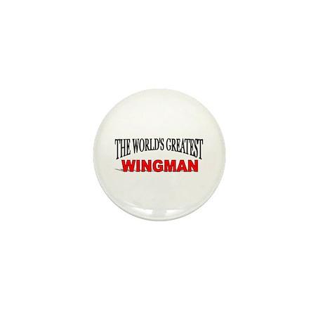 """The World's Greatest Wingman"" Mini Button"