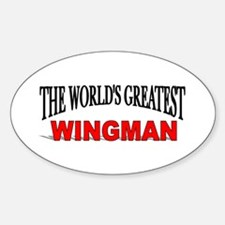 """The World's Greatest Wingman"" Oval Decal"