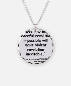 Kennedy Revolution Quote Necklace
