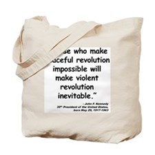 Kennedy Revolution Quote Tote Bag