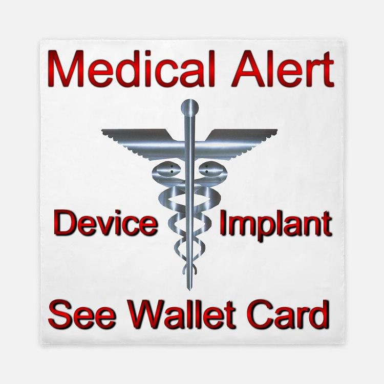 Medical Alert  - Medical Implant See W Queen Duvet