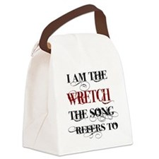 I am the Wretch.. Canvas Lunch Bag