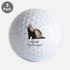 Ferret Dont Care! Golf Ball