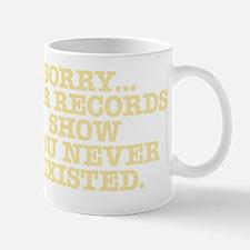 sorry-existed-Lt-10X10 Mug