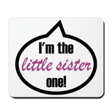 Im_the_lilsis Mousepad