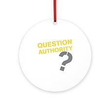 QUESTIONAUTHORITYDRK Round Ornament