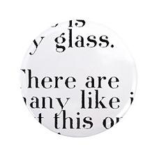 "my glass 3.5"" Button"