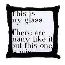 my glass Throw Pillow