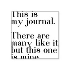 "my journal Square Sticker 3"" x 3"""