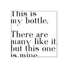"my bottle Square Sticker 3"" x 3"""
