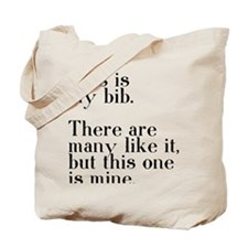 my bib Tote Bag