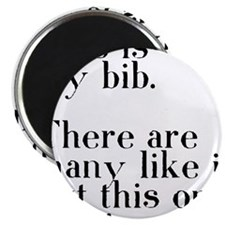 my bib Magnet