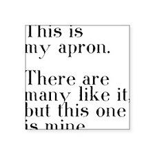 "my apron Square Sticker 3"" x 3"""