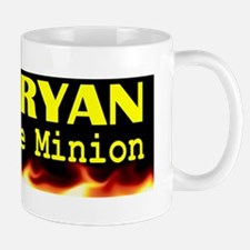 Fire RYAN Corporate Minion bumper stick Mug