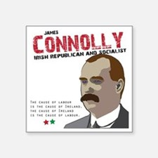 "James Connolly quote on Whi Square Sticker 3"" x 3"""