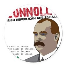 James Connolly quote on White Round Car Magnet