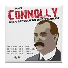 James Connolly quote on White Tile Coaster
