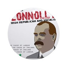 James Connolly quote on White Round Ornament