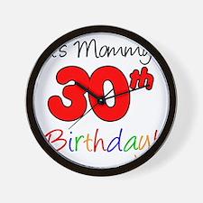 Mommys 30th Birthday Wall Clock