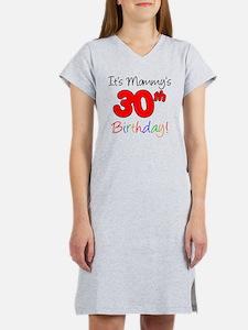 Mommys 30th Birthday Women's Nightshirt