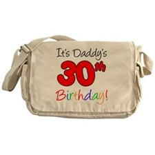 Its Daddys 30th Birthday Messenger Bag