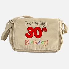 Its Daddys 30th Birthday Messenger Bag