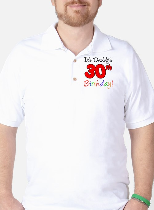 Its Daddys 30th Birthday T-Shirt