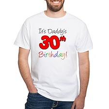 Its Daddys 30th Birthday Shirt