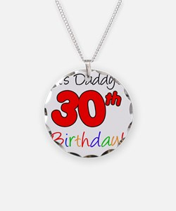 Its Daddys 30th Birthday Necklace