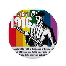 1916 Easter Rising 10x10 white Round Ornament