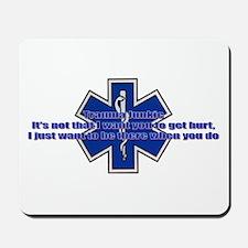 Trauma Junkie Proverb Mousepad