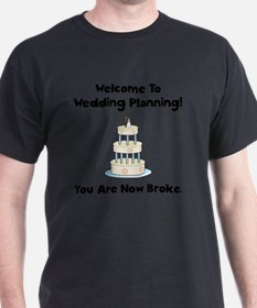 Wedding Broke Black T-Shirt